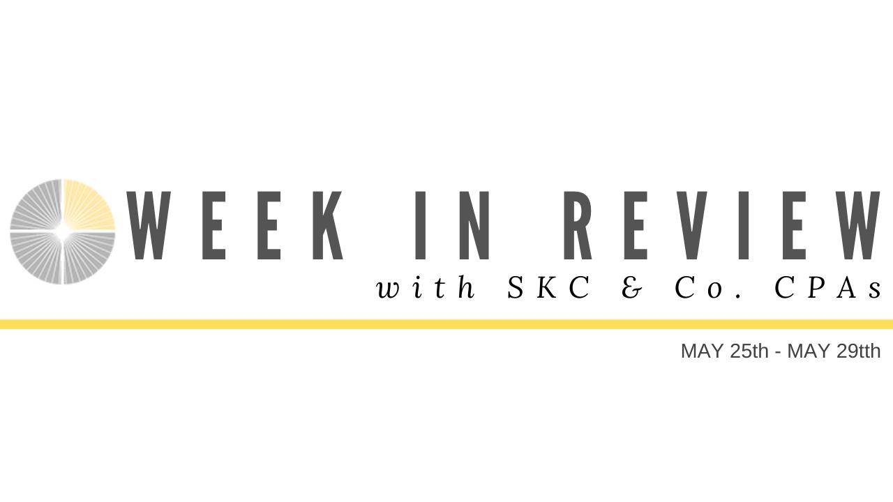 Week in Review: May 25-May 29