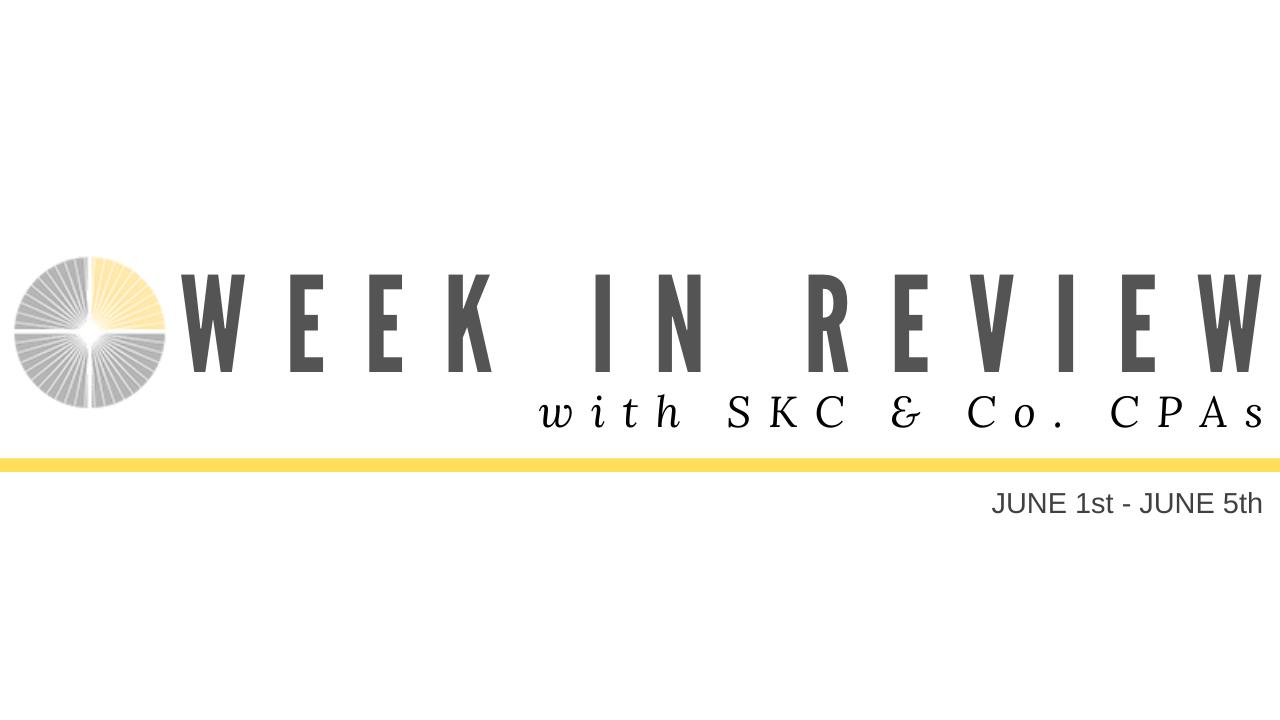 Week in Review: June 1-June 5