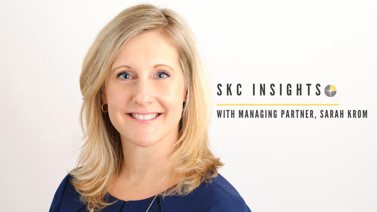 SKC Insights: A Postive Message from Managing Partner, Sarah Krom