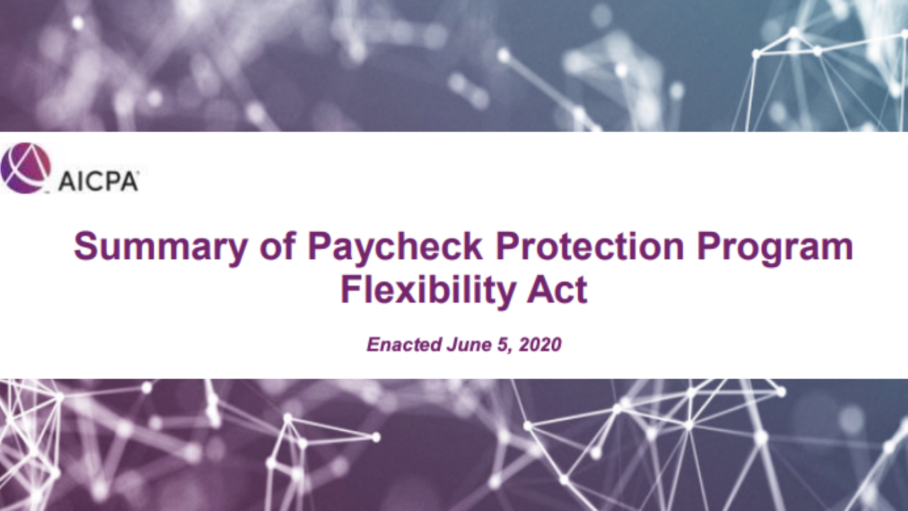 Summary of Paycheck Protection Program Flexibility Act
