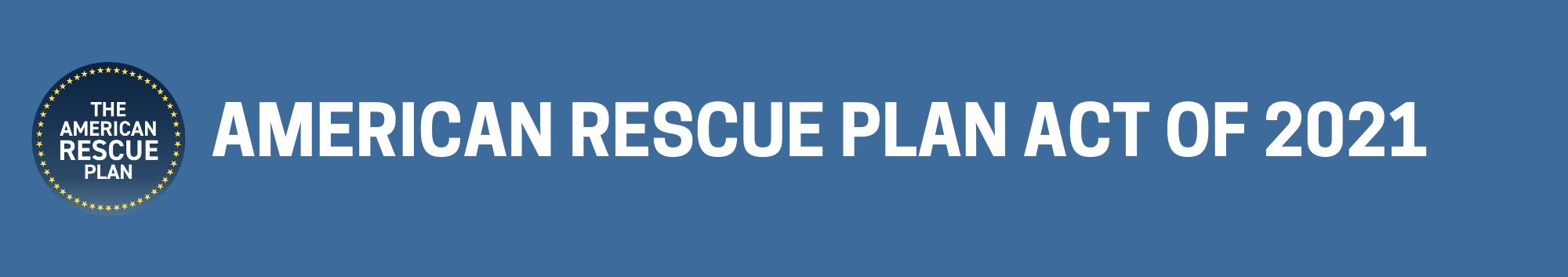 American Rescue Plan Act Summary